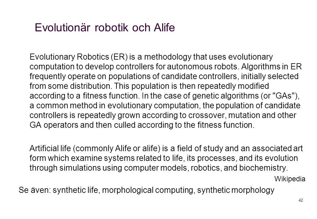 Evolutionär robotik och Alife