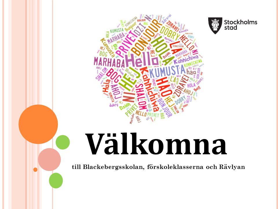 Välkomna till Blackebergsskolan, förskoleklasserna och Rävlyan