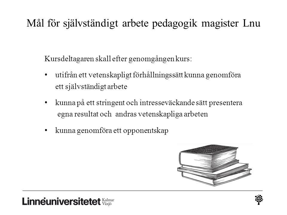 Mål för självständigt arbete pedagogik magister Lnu