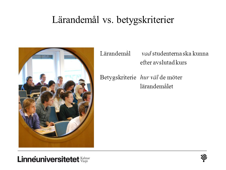 Lärandemål vs. betygskriterier