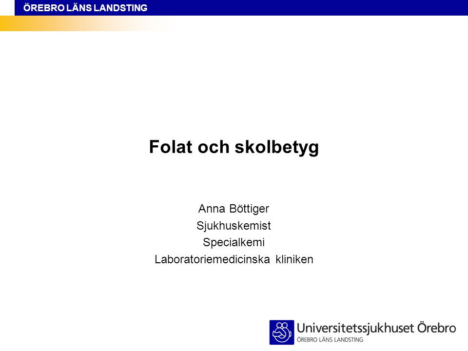 Anna Böttiger Sjukhuskemist Specialkemi Laboratoriemedicinska kliniken