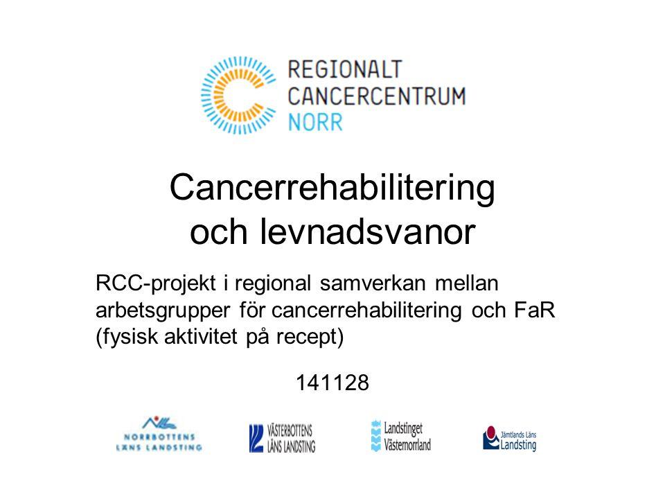 Cancerrehabilitering och levnadsvanor