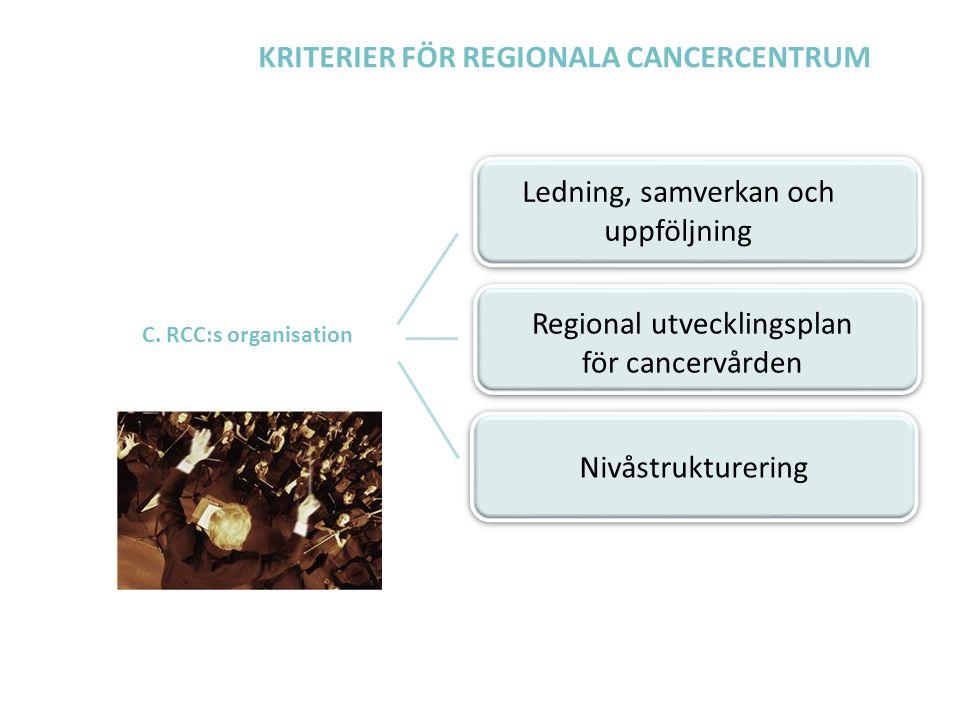 KRITERIER FÖR REGIONALA CANCERCENTRUM