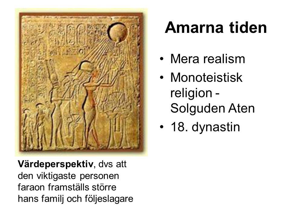 Amarna tiden Mera realism Monoteistisk religion - Solguden Aten