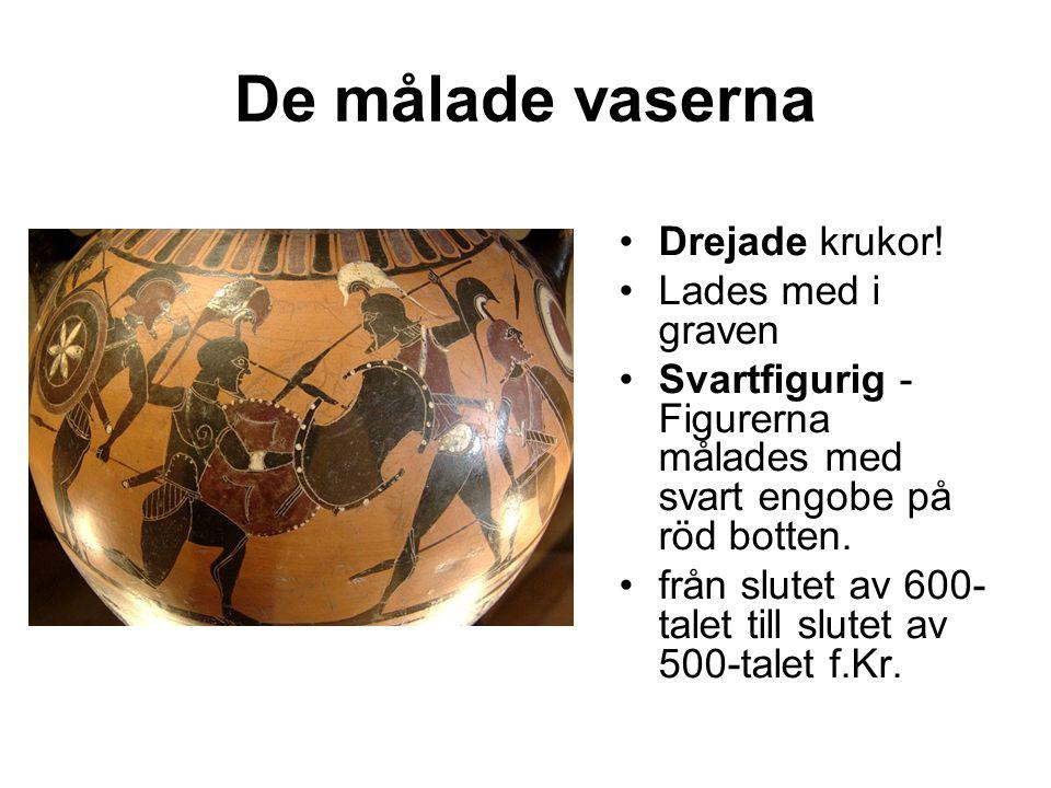 De målade vaserna Drejade krukor! Lades med i graven