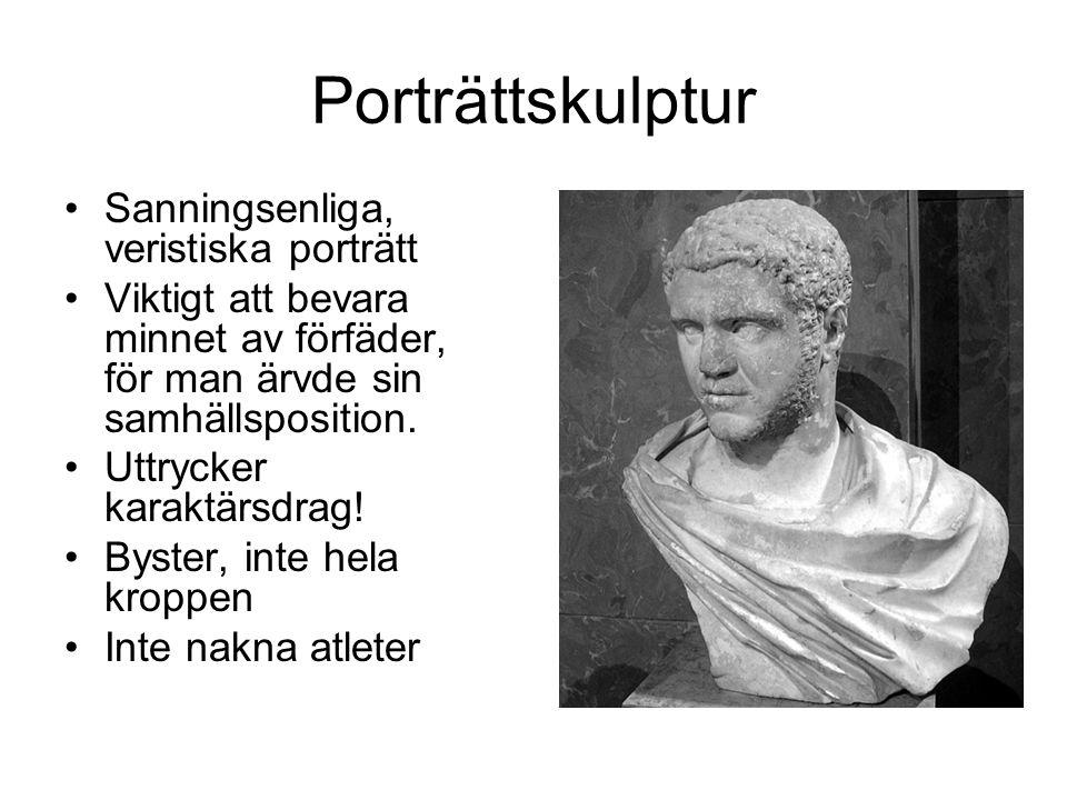 Porträttskulptur Sanningsenliga, veristiska porträtt