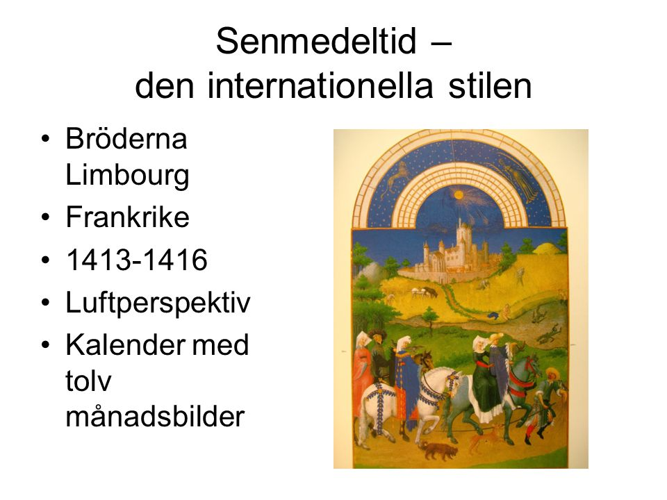 Senmedeltid – den internationella stilen