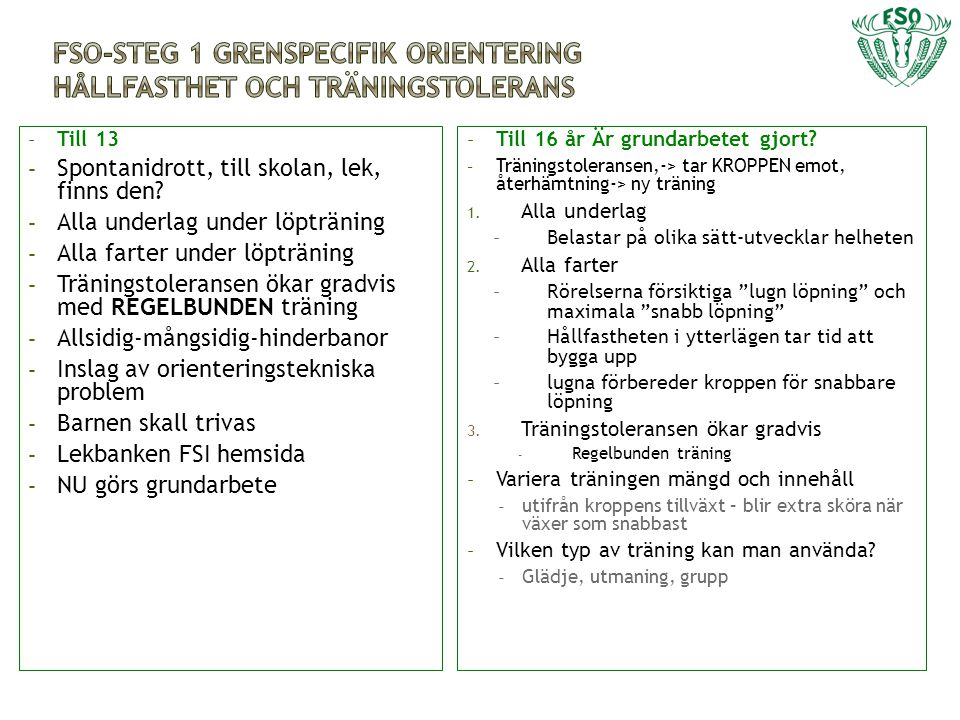 FSO-Steg 1 grenspecifik orientering Hållfasthet och träningstolerans