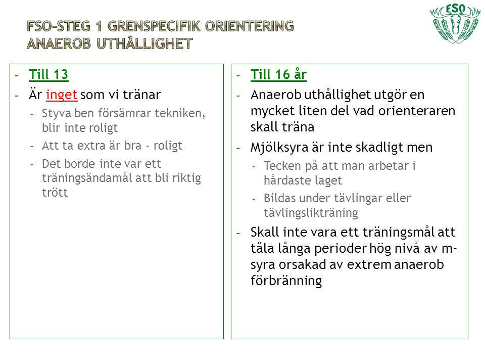 FSO-Steg 1 grenspecifik orientering Anaerob uthållighet