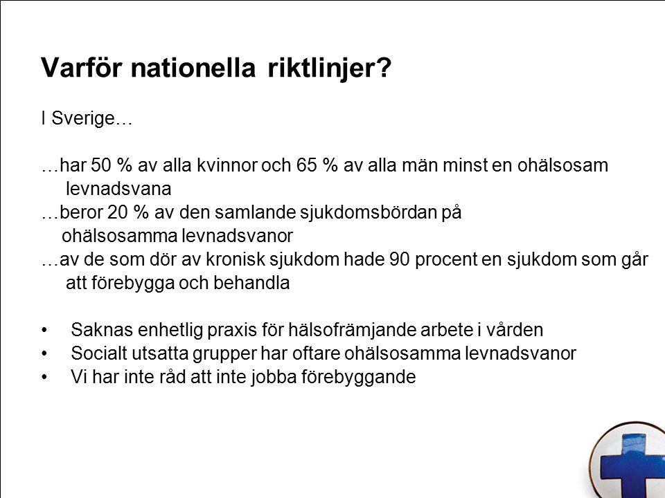 Varför nationella riktlinjer