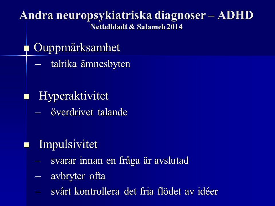 Andra neuropsykiatriska diagnoser – ADHD Nettelbladt & Salameh 2014