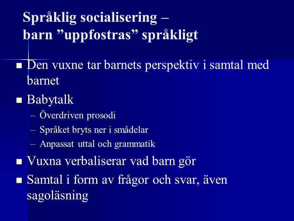 Språklig socialisering – barn uppfostras språkligt