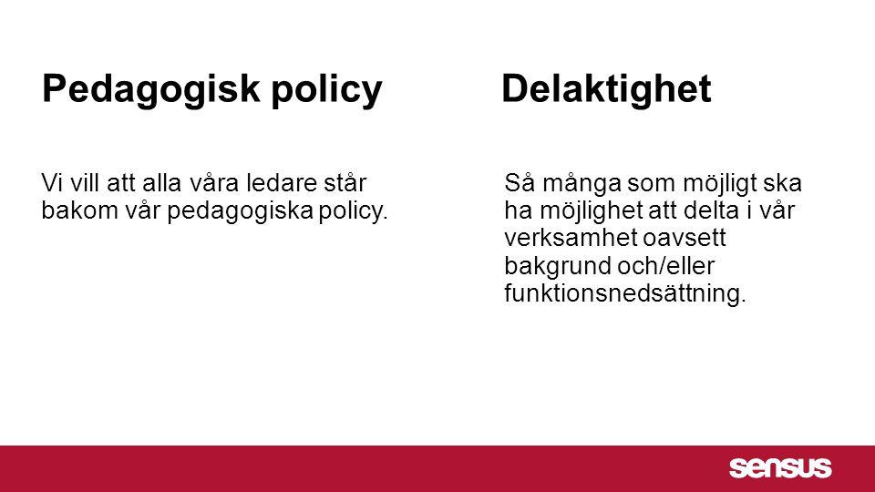 Pedagogisk policy Delaktighet