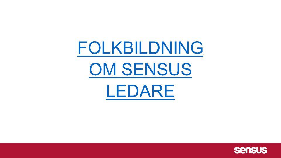 FOLKBILDNING OM SENSUS LEDARE