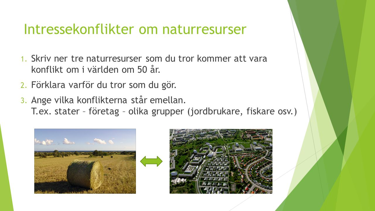 Intressekonflikter om naturresurser