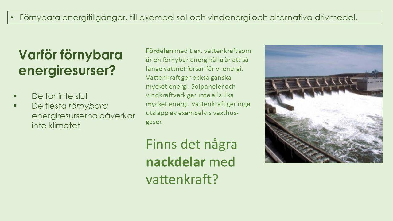 Finns det några nackdelar med vattenkraft