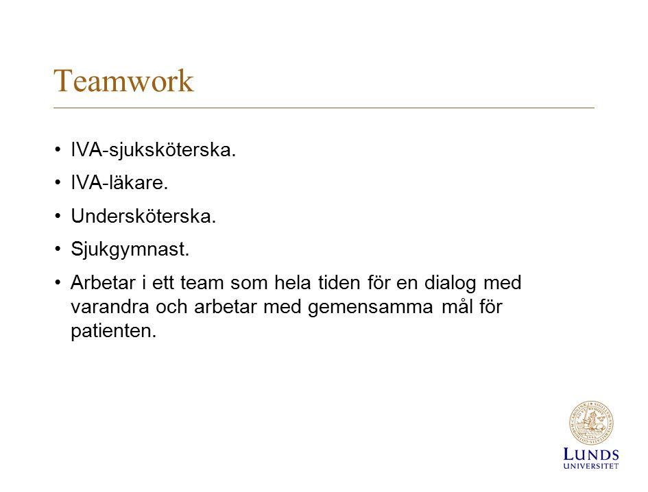 Teamwork IVA-sjuksköterska. IVA-läkare. Undersköterska. Sjukgymnast.