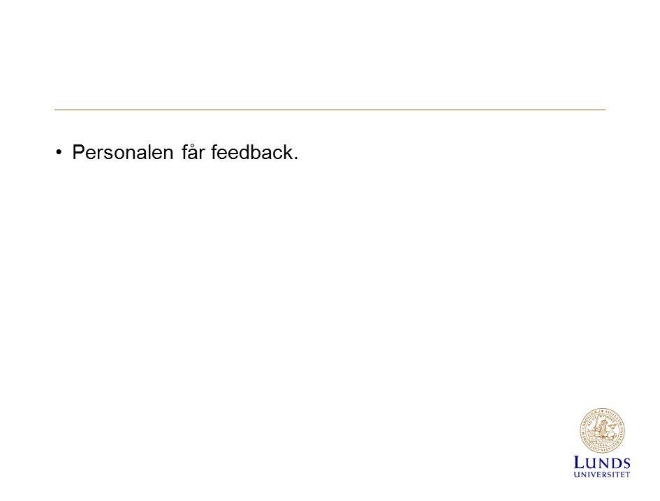Personalen får feedback.