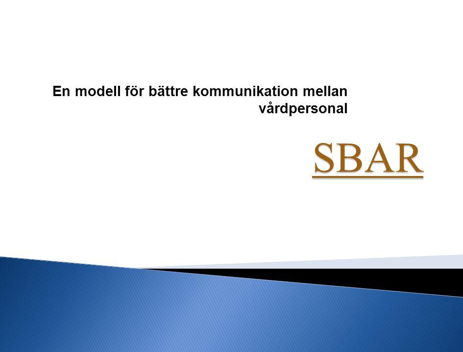 En modell för bättre kommunikation mellan vårdpersonal