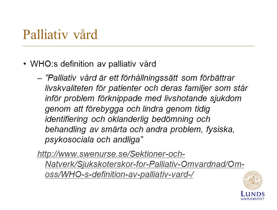 Palliativ vård WHO:s definition av palliativ vård