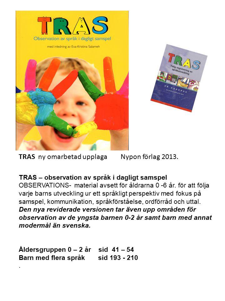 TRAS ny omarbetad upplaga Nypon förlag 2013.