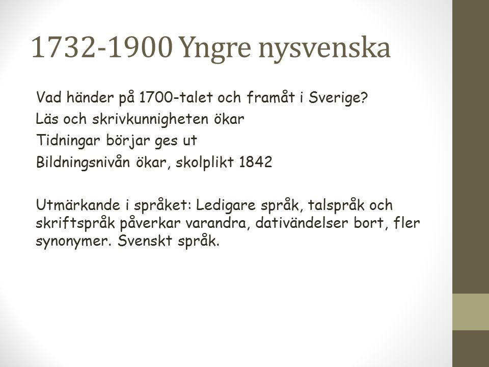 1732-1900 Yngre nysvenska
