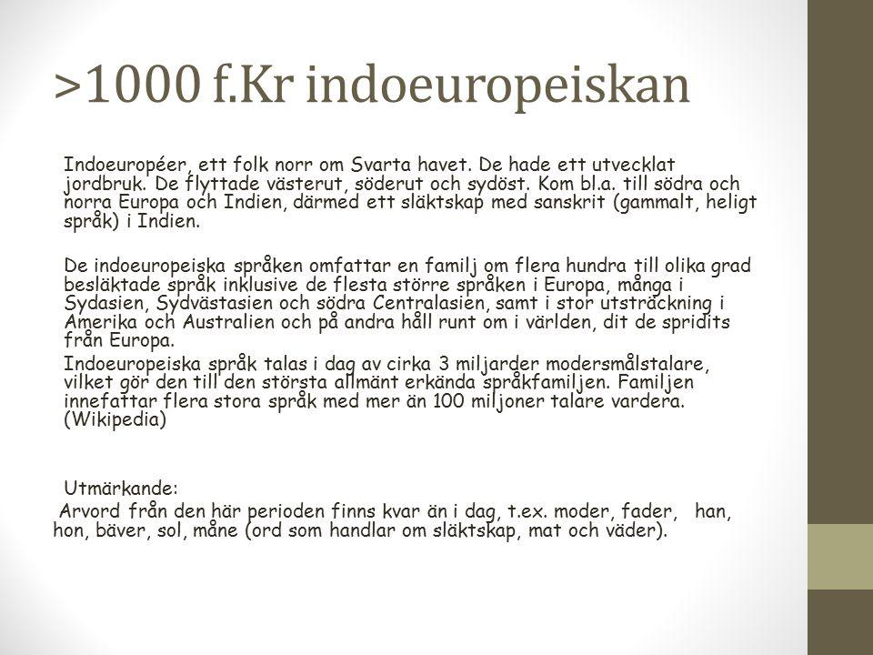 >1000 f.Kr indoeuropeiskan