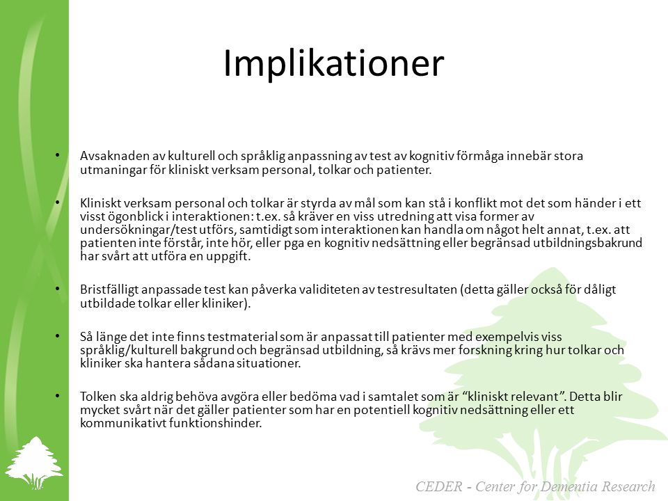 Implikationer CEDER - Center for Dementia Research