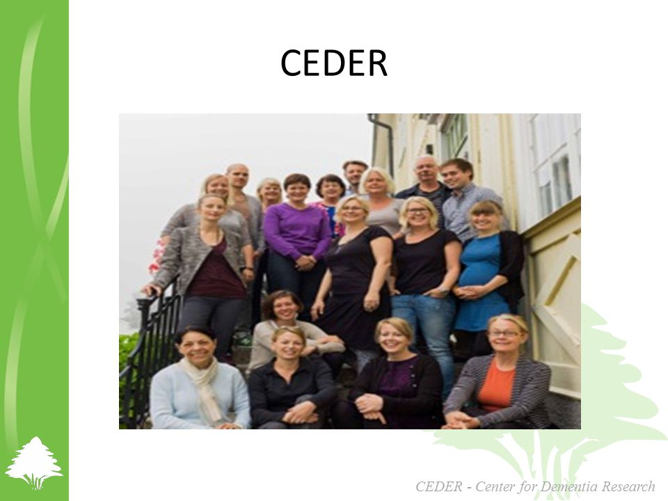 CEDER CEDER - Center for Dementia Research