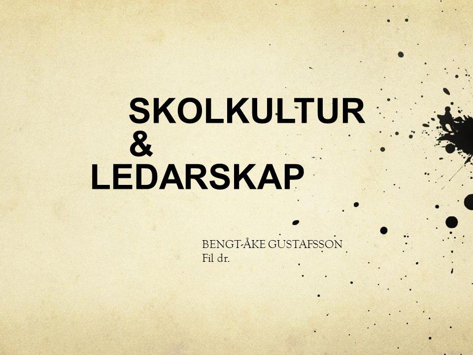 SKOLKULTUR & LEDARSKAP