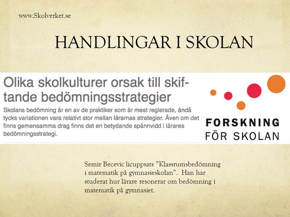 HANDLINGAR I SKOLAN www.Skolverket.se