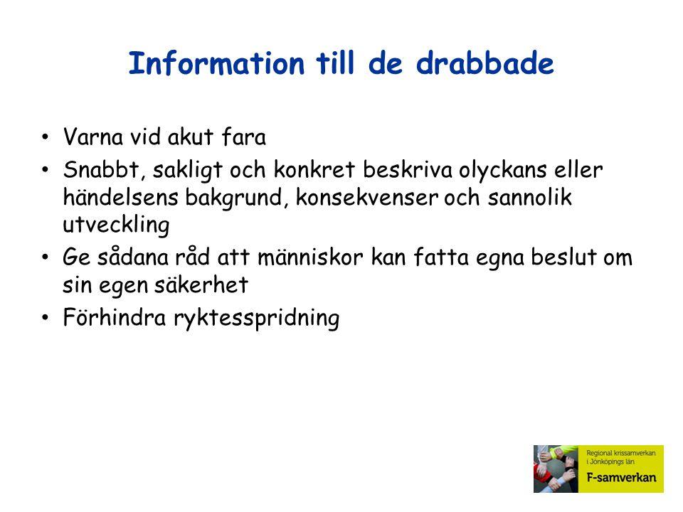 Information till de drabbade