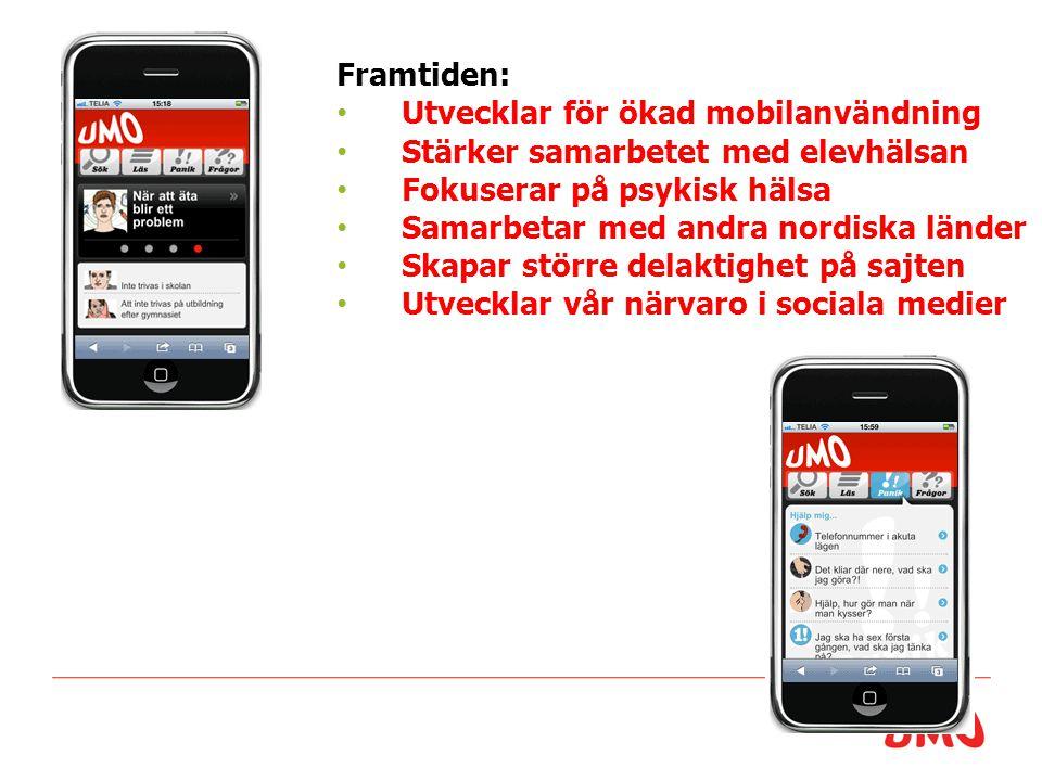 Utvecklar för ökad mobilanvändning Stärker samarbetet med elevhälsan