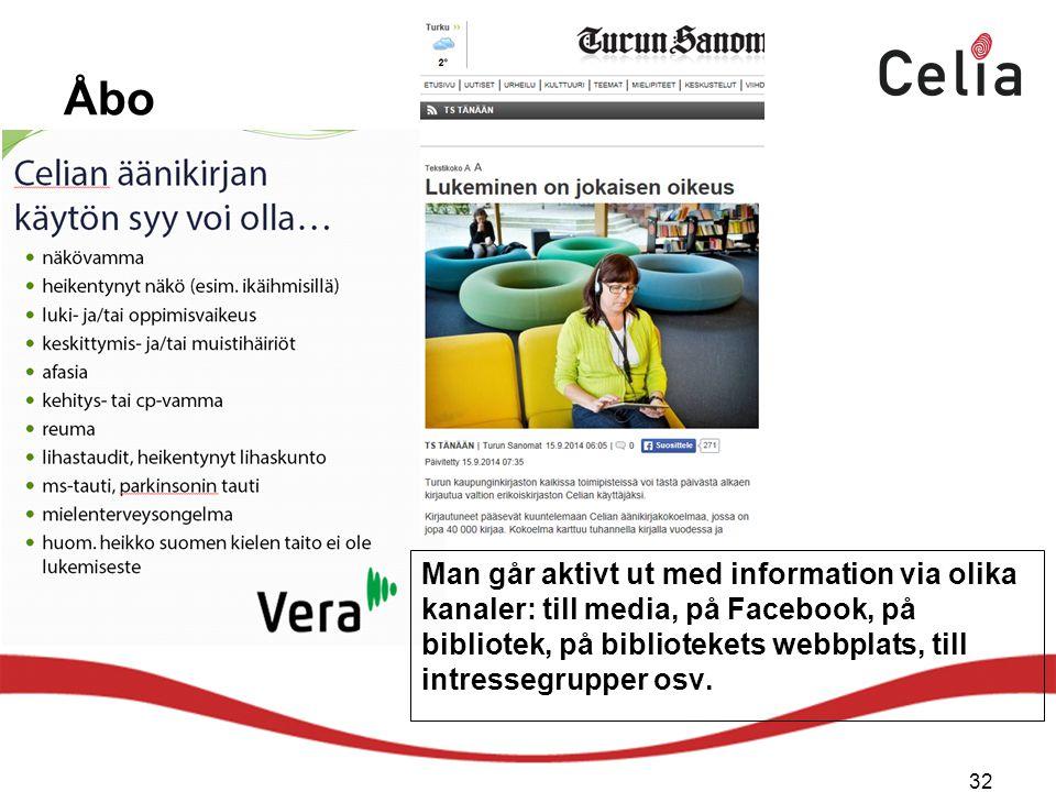 Åbo Man går aktivt ut med information via olika kanaler: till media, på Facebook, på bibliotek, på bibliotekets webbplats, till intressegrupper osv.