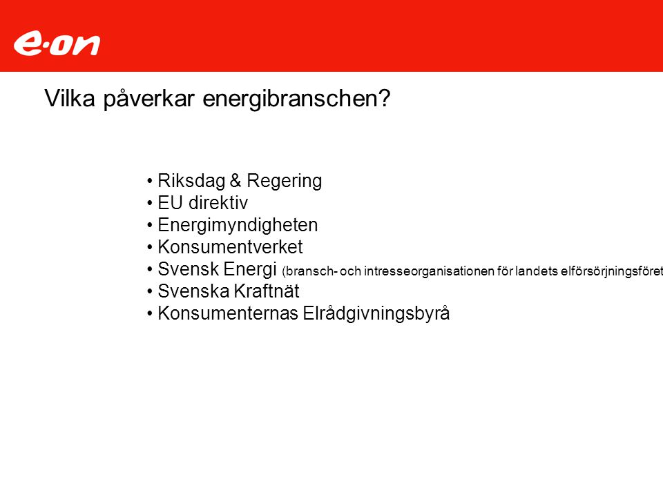 Vilka påverkar energibranschen