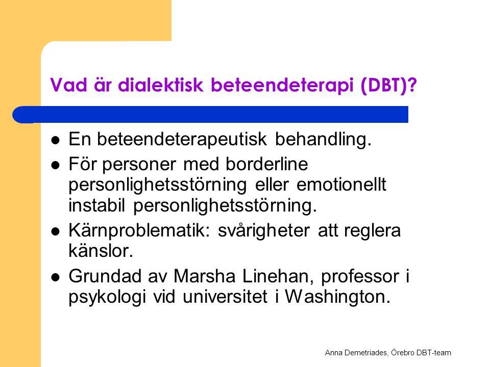 Vad är dialektisk beteendeterapi (DBT)