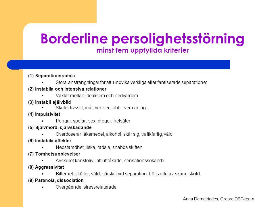 Borderline persolighetsstörning minst fem uppfyllda kriterier