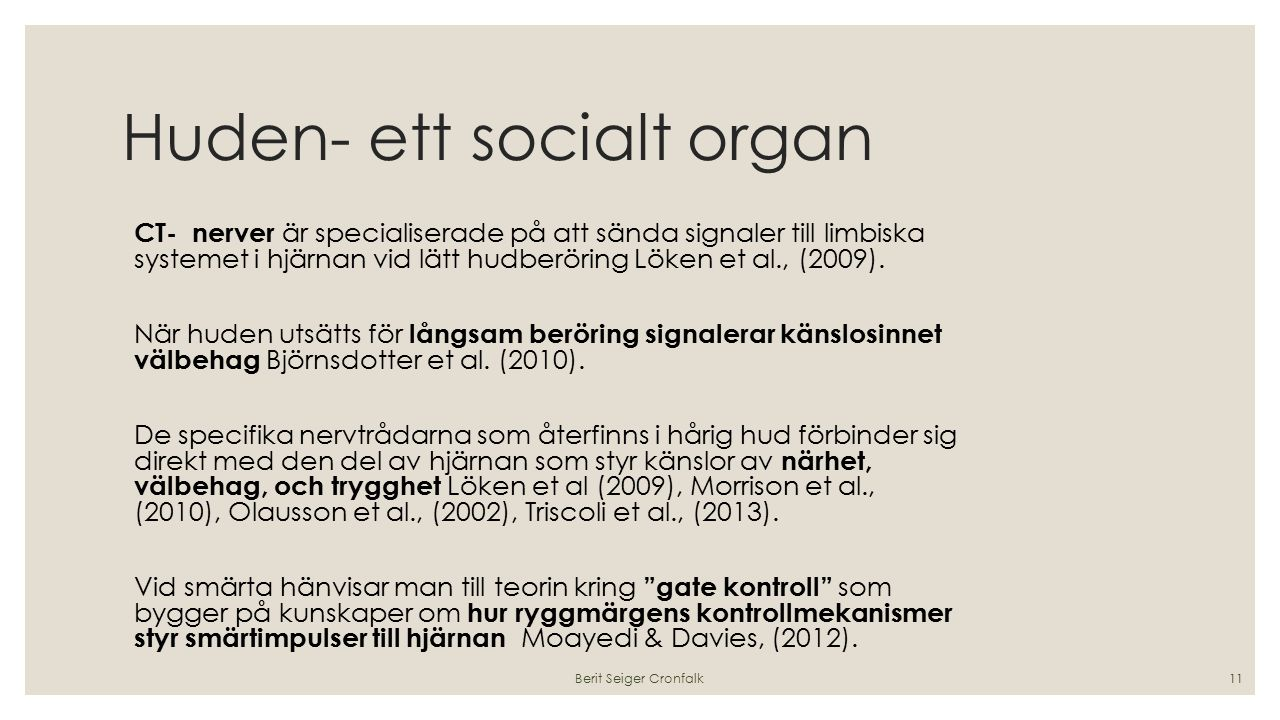 Huden- ett socialt organ