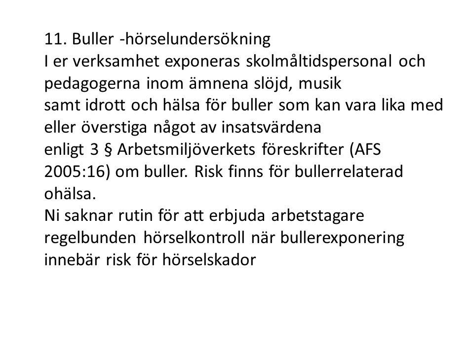 11. Buller -hörselundersökning