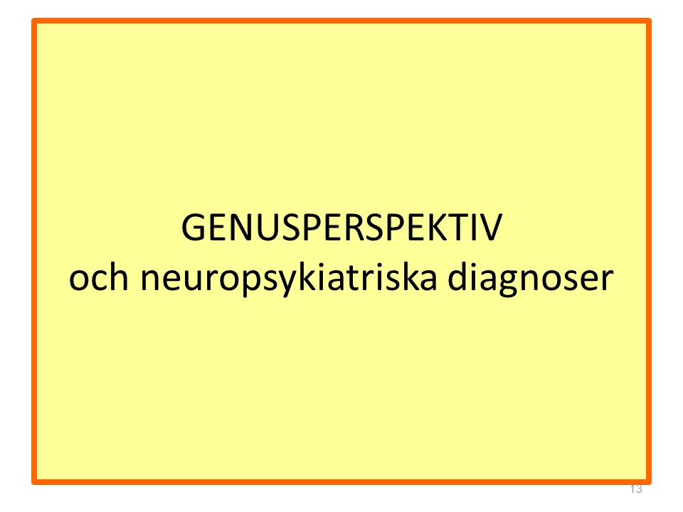 GENUSPERSPEKTIV och neuropsykiatriska diagnoser