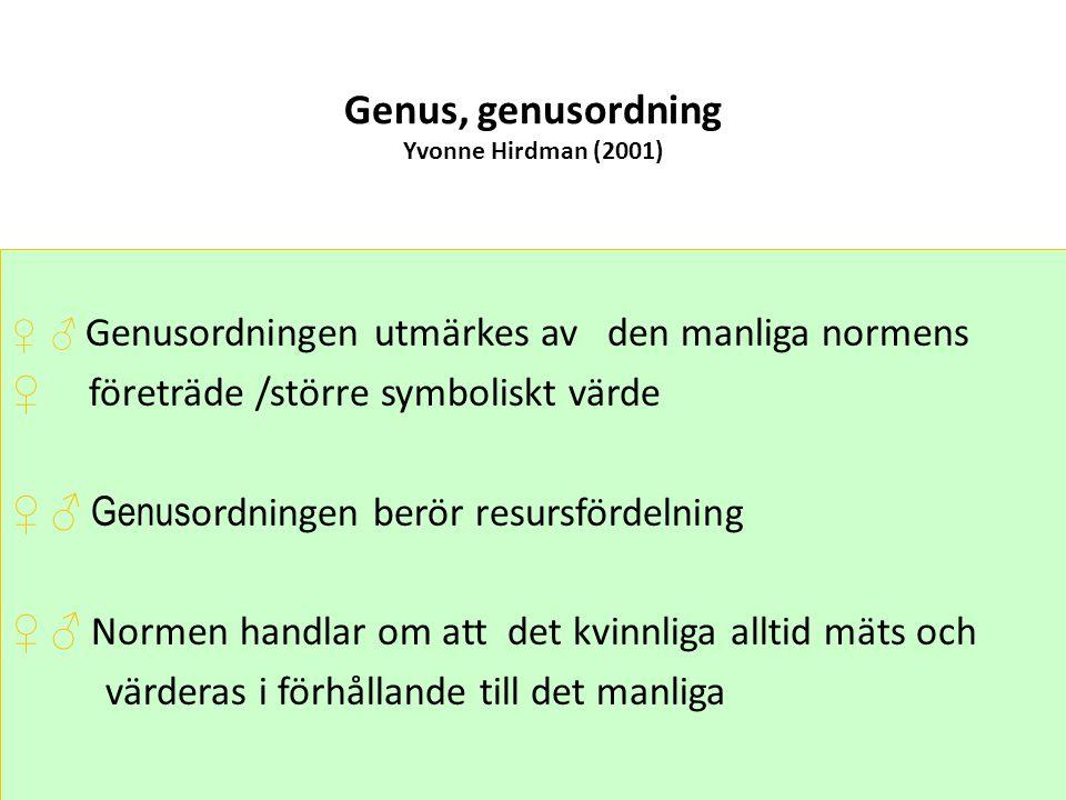 Genus, genusordning Yvonne Hirdman (2001)