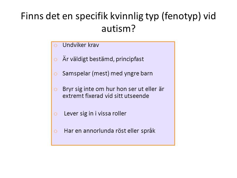 Finns det en specifik kvinnlig typ (fenotyp) vid autism