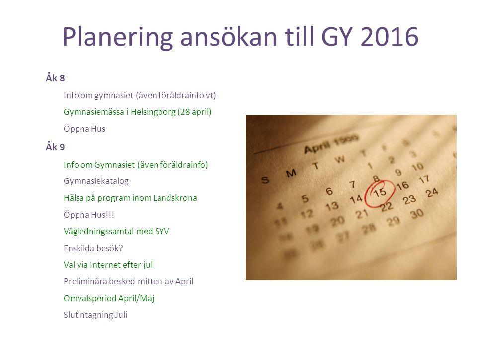 Planering ansökan till GY 2016