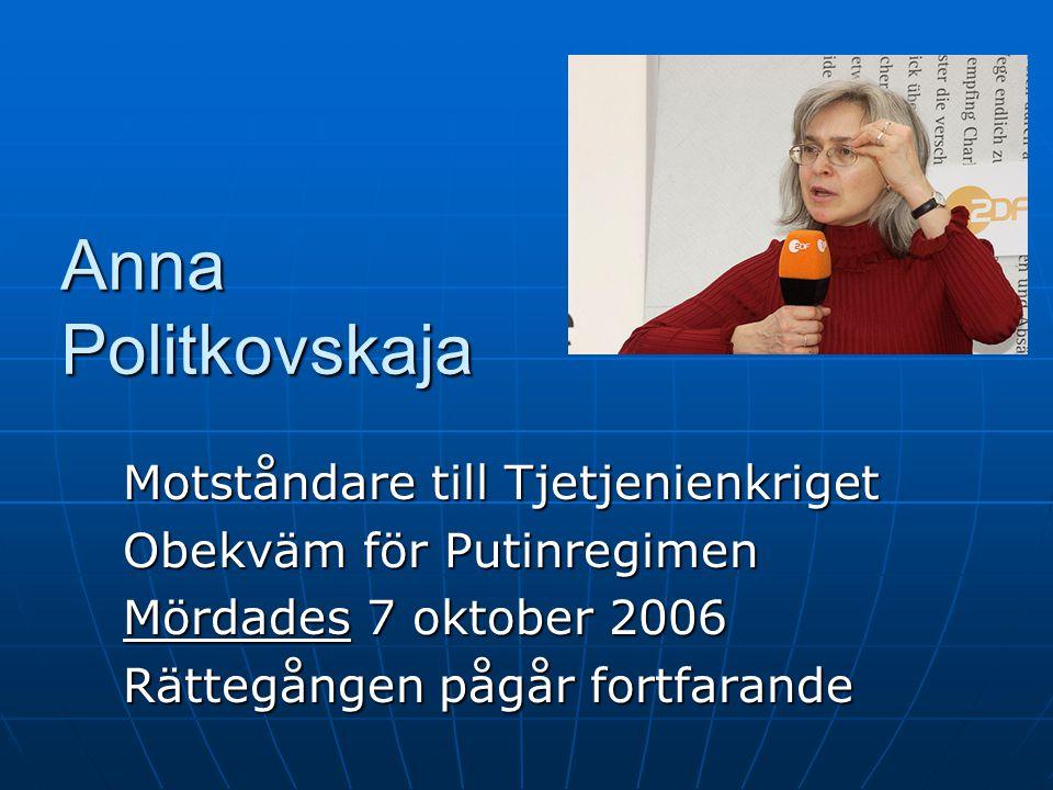 Anna Politkovskaja Motståndare till Tjetjenienkriget