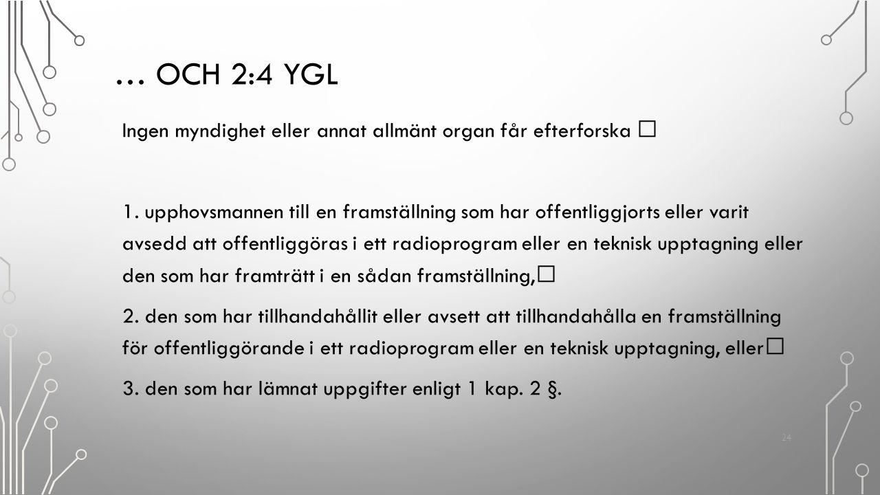 … och 2:4 YGL