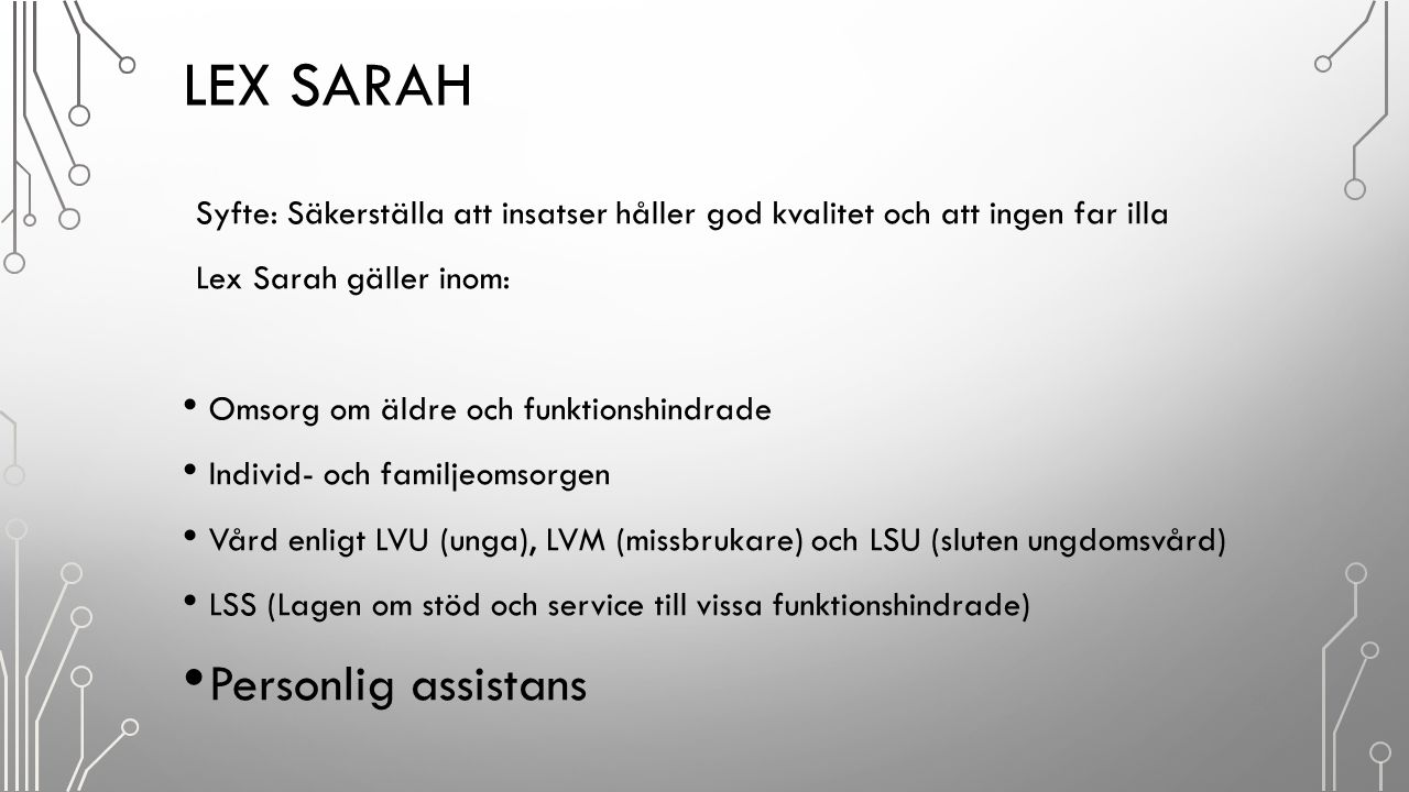 Lex Sarah Personlig assistans