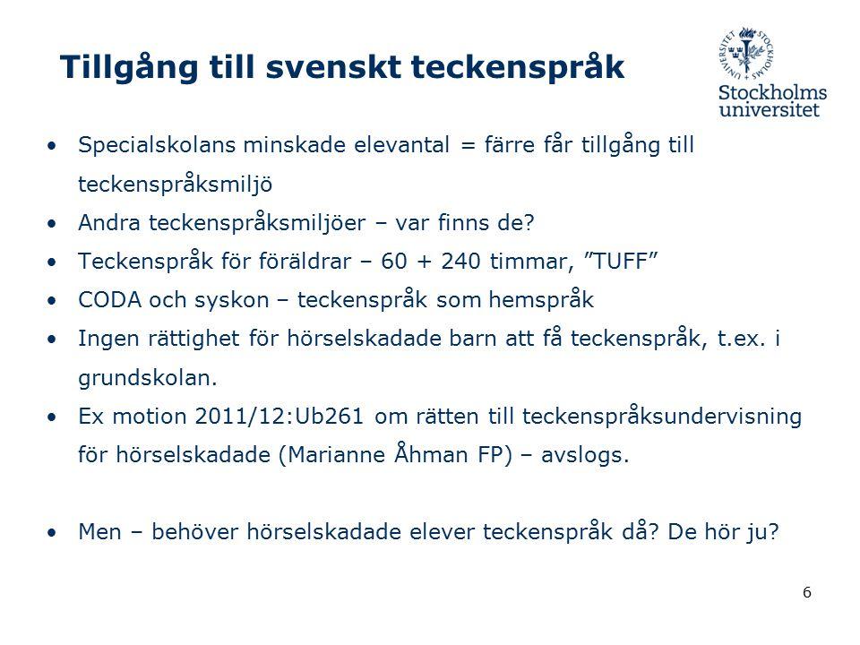 Tillgång till svenskt teckenspråk