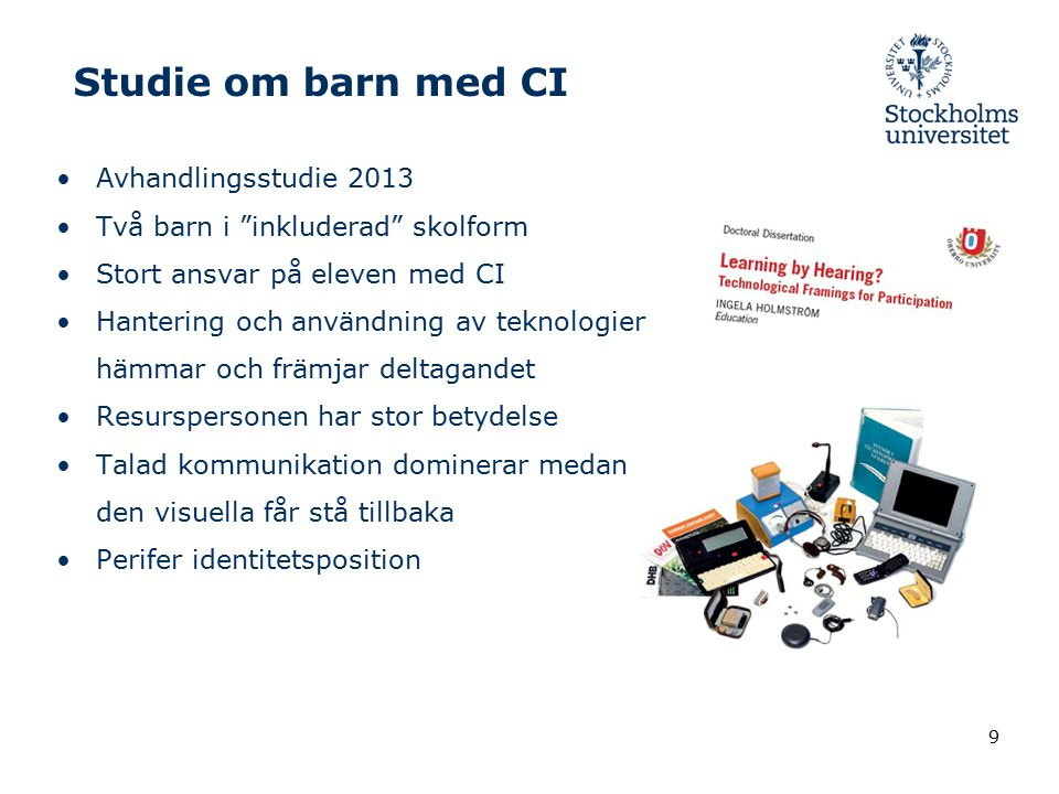 Studie om barn med CI Avhandlingsstudie 2013