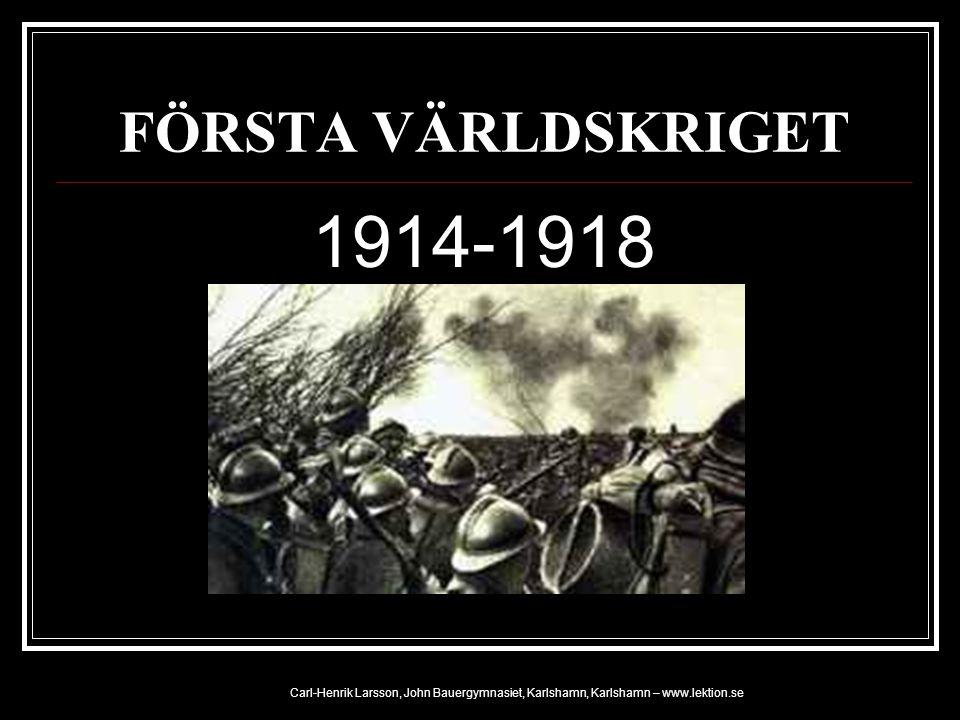 FÖRSTA VÄRLDSKRIGET 1914-1918.