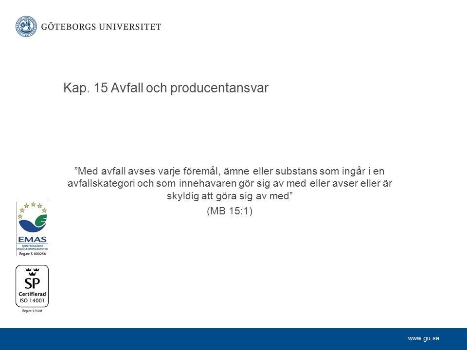 Kap. 15 Avfall och producentansvar